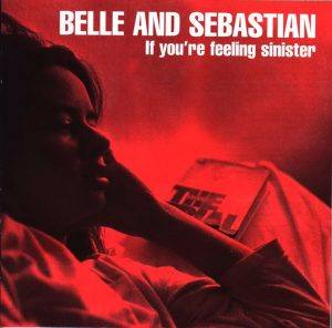 belle and sebastian-if you're feeling sinister