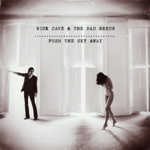 Push-The-Sky-Away-Nick-Cave
