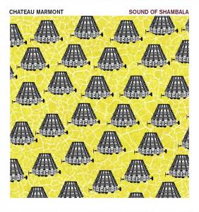 chateau-marmont-sound-of-shambala-cover