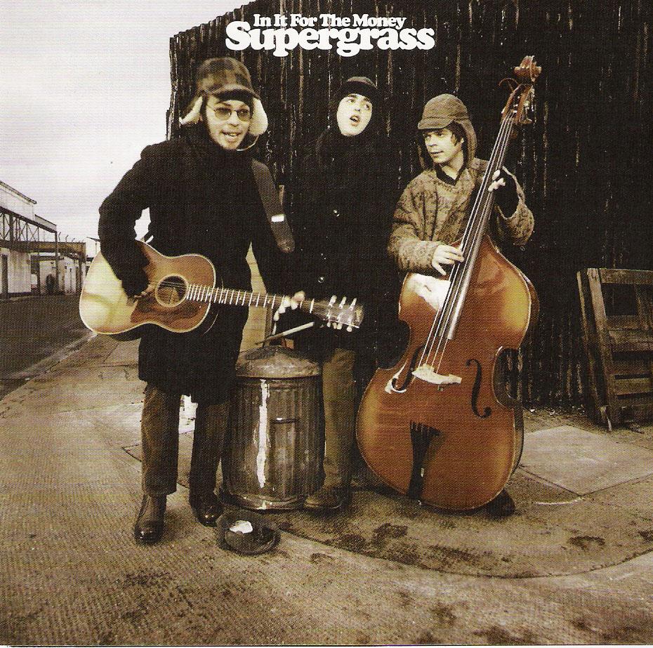 supergrassinitforthemoney